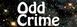 (Odd Crime)